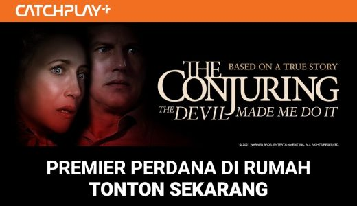 The Conjuring: The Devil Made Me Do It Tayang di CATCHPLAY+ - GenPI.co