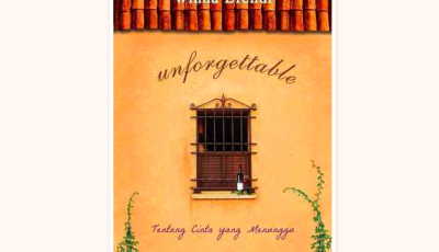 Unforgettable, Novel Roman yang Bikin Susah Move On | Genpi.co - Palform No 1 Pariwisata Indonesia